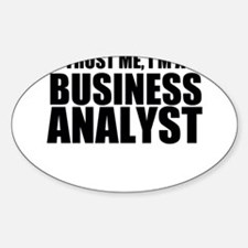 Trust Me, I'm A Business Analyst Decal