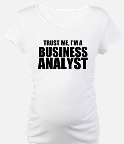 Trust Me, I'm A Business Analyst Shirt