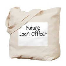 Future Loan Officer Tote Bag
