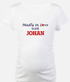 Madly in love with Johan Shirt