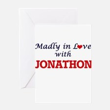 Madly in love with Jonathon Greeting Cards