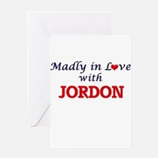 Madly in love with Jordon Greeting Cards