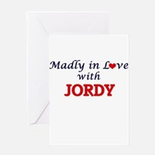 Madly in love with Jordy Greeting Cards