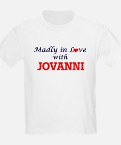 Madly in love with Jovanni T-Shirt