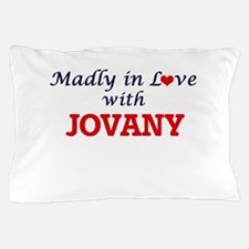 Madly in love with Jovany Pillow Case