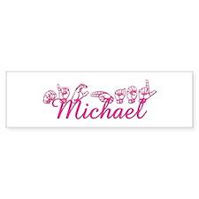 Michael Bumper Bumper Sticker