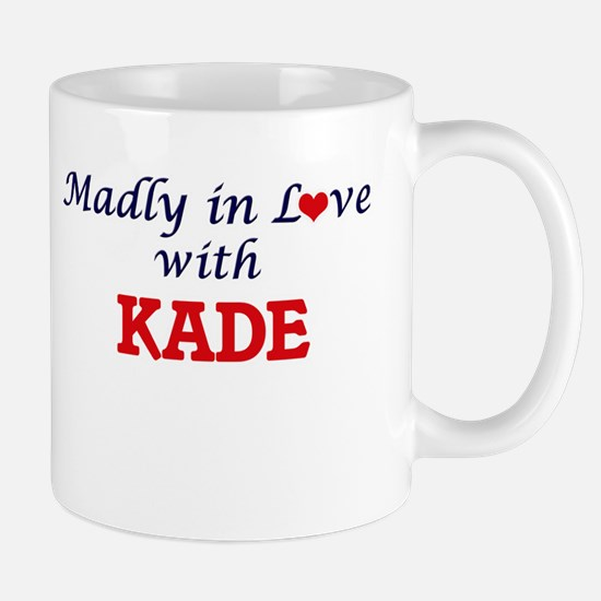 Madly in love with Kade Mugs