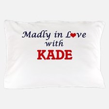 Madly in love with Kade Pillow Case