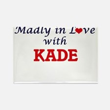 Madly in love with Kade Magnets
