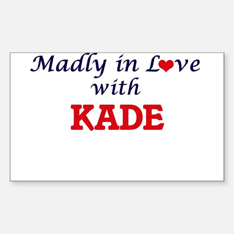 Madly in love with Kade Decal