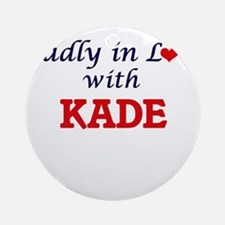 Madly in love with Kade Round Ornament