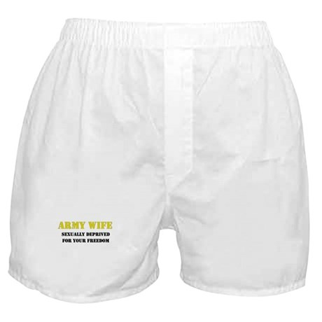 Army Wife Sexually Deprived Freedom Boxer Shorts