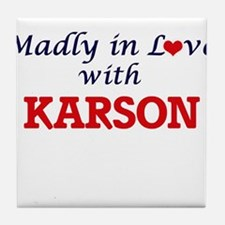 Madly in love with Karson Tile Coaster