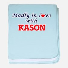 Madly in love with Kason baby blanket