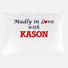 Madly in love with Kason Pillow Case