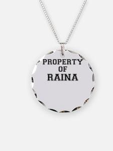 Property of RAINA Necklace