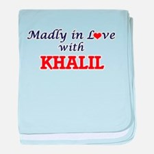 Madly in love with Khalil baby blanket
