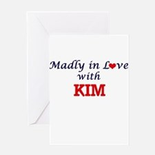 Madly in love with Kim Greeting Cards