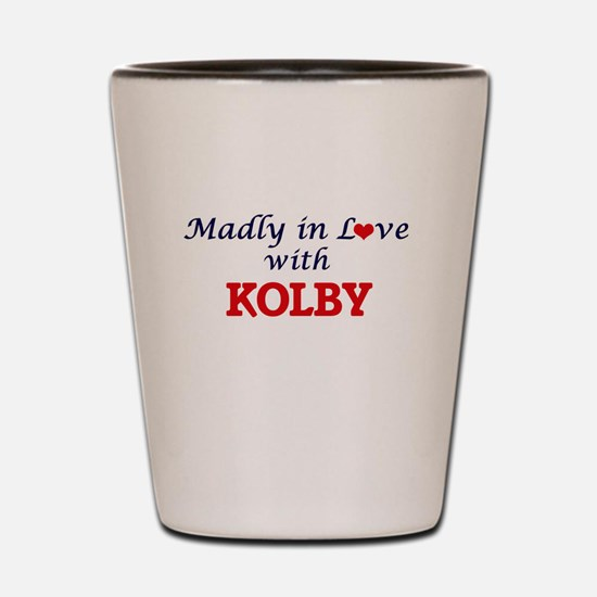 Madly in love with Kolby Shot Glass