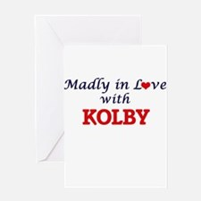 Madly in love with Kolby Greeting Cards