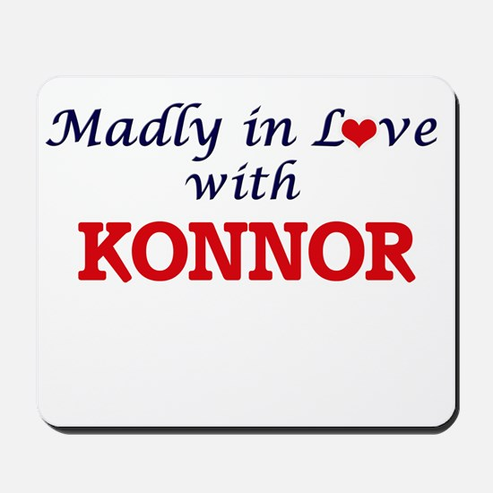 Madly in love with Konnor Mousepad
