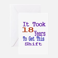 It Took 18 Years Birthday Designs Greeting Card