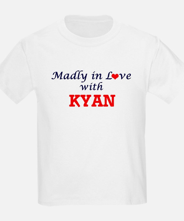 Madly in love with Kyan T-Shirt