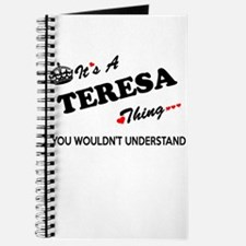 TERESA thing, you wouldn't understand Journal