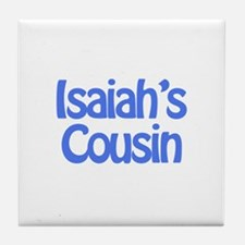 Isaiah's Cousin  Tile Coaster