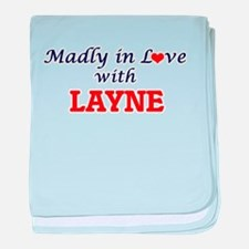 Madly in love with Layne baby blanket