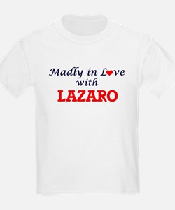Madly in love with Lazaro T-Shirt