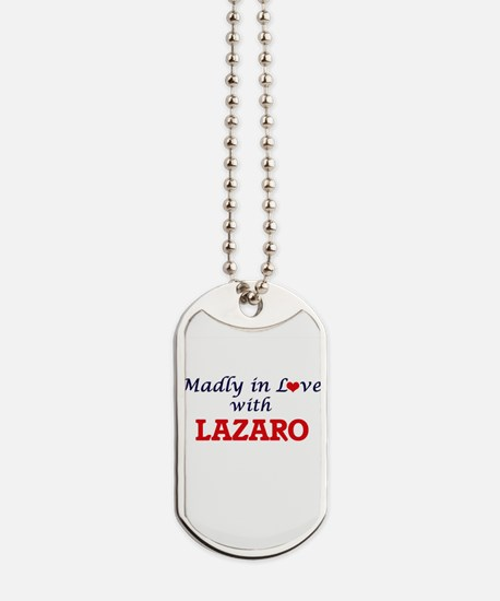 Madly in love with Lazaro Dog Tags