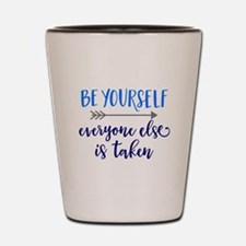 BE YOURSELF Shot Glass