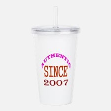 Authentic Since 2007 B Acrylic Double-wall Tumbler