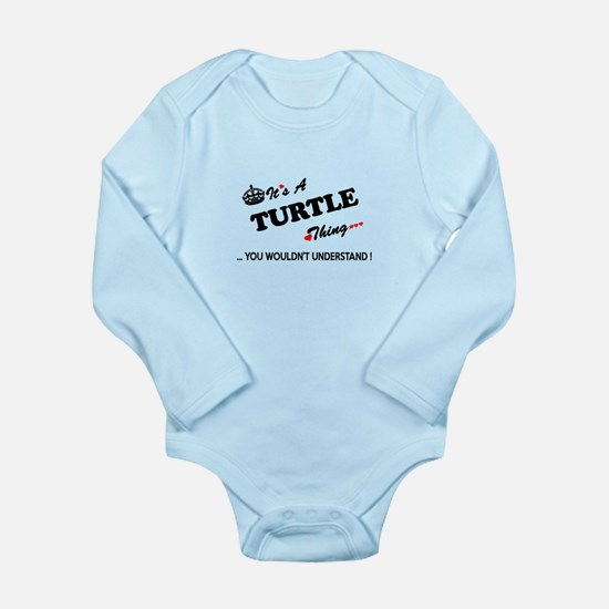 TURTLE thing, you wouldn't understand Body Suit