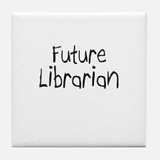 Future Librarian Tile Coaster