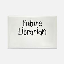 Future Librarian Rectangle Magnet