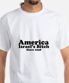 America Israel's Bitch Since 1948 Shirt