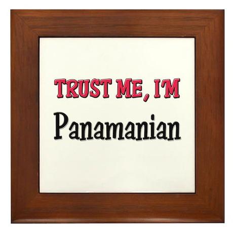 Trust Me I'm Panamanian Framed Tile