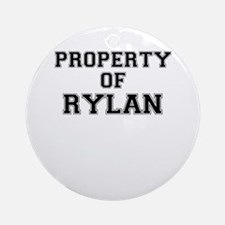 Property of RYLAN Round Ornament