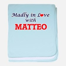 Madly in love with Matteo baby blanket