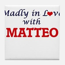 Madly in love with Matteo Tile Coaster