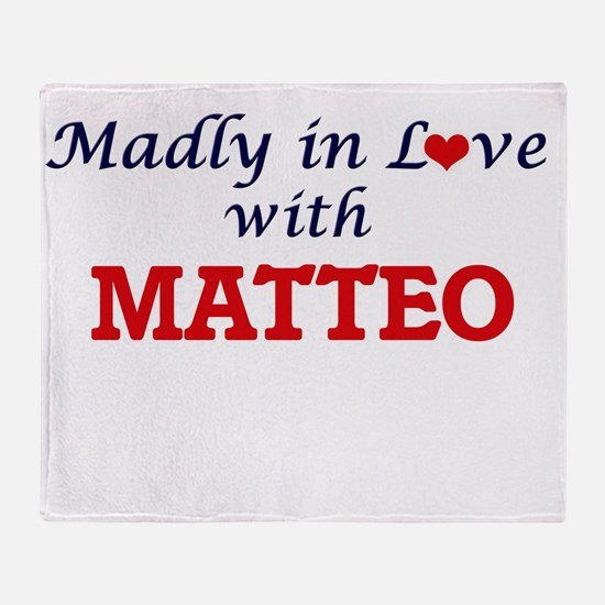 Madly in love with Matteo Throw Blanket