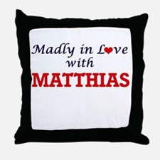 Madly in love with Matthias Throw Pillow