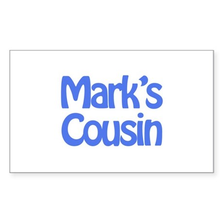 Mark's Cousin Rectangle Sticker
