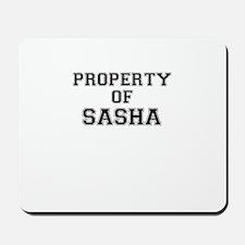 Property of SASHA Mousepad