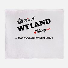 WYLAND thing, you wouldn't understan Throw Blanket