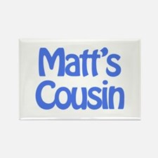 Matt's Cousin Rectangle Magnet
