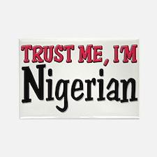 Trust Me I'm Nigerian Rectangle Magnet