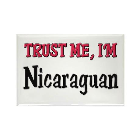 Trust Me I'm Nicaraguan Rectangle Magnet (10 pack)